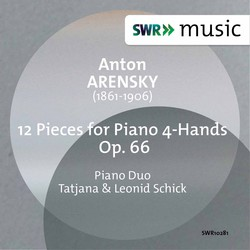 Arensky: 12 Pieces for Piano 4 Hands, Op. 66