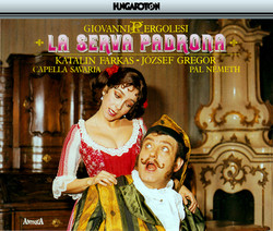 Pergolesi: La Serva Padrona / Baurans: Additional Arias for La Serva Padrona