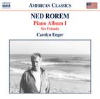 Rorem: Piano Album I & Six Friends