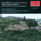 Bloch: Suite for Viola and Orchestra - Vaughan Williams: Flos Campi