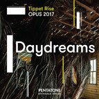Tippet Rise OPUS 2017: Daydreams
