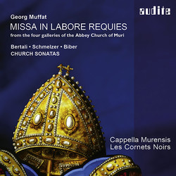 Muffat: Missa in labore requies from the four galleries of the Abbey Church of Muri