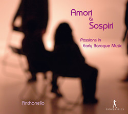 Amori & Sospiri: Passions in Early Baroque Music