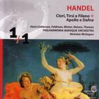 Handel: Clori, Tirsi e Fileno & Apollo e Dafne
