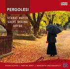 Pergolesi: Stabat mater - Salve Regina - Orfeo