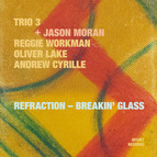 Refraction - Breakin' Glass