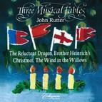 Rutter: 3 Musical Fables