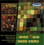 Vajda, J.: Magnificat / Valtozatok (Variations) / St. Peter and the Mercenaries