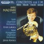 Hidas: Horn Concerto No. 2 / Hollos: Cornotturno / Vukan: Horn Concerto