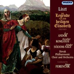 Liszt: Legende Von Der Heiligen Elisabeth (Die)