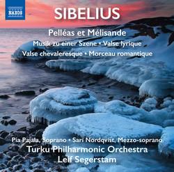 Sibelius: Pelleas and Melisande Suite, Musik zu einer Szene & 3 Pièces pour orchestre