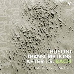 Bach: Busoni Transcriptions After J.S. Bach