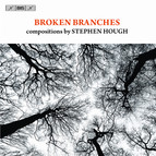 Broken Branches – compositions by Stephen Hough
