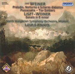 Weiner, L.: Original Works and a Liszt Arrangement