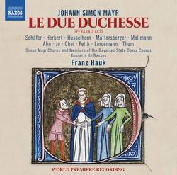 Mayr: Le due duchesse