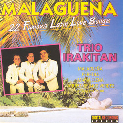 Malagueña: 22 Famous Latin Love Songs