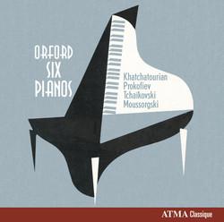 Orford Six Pianos, Vol. 2: Khachaturian, Prokofiev, Tchaikovsky & Mussorgski