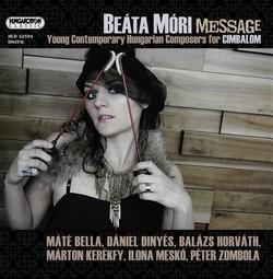 Cimbalom Recital: Mori, Beata - Bella, M. / Dinyes, D. / Horvath, B. / Kerkfy, M. / Mesko, I. / Zombola, P.