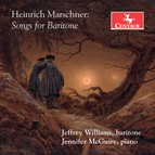 Marschner: Songs for Baritone