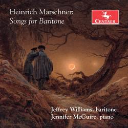 Marschner: Songs for Baritone