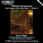 Stenhammar - The Complete Solo Piano Music, Vol.1