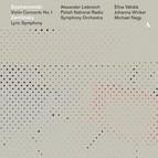 Szymanowski: Violin Concerto No. 1 - Zemlinsky: Lyric Symphony