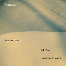 J.S. Bach - Fantasias & Fugues