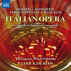 Italian Opera Transcribed for Wind Ensemble