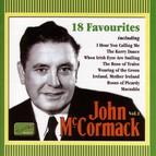Mccormack, John: 18 Favourites (1911-1936)