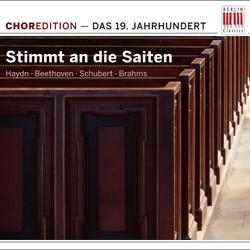 Stimmt an die Saiten (Choral Music from the 19th  Century)