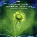 Telemann: Complete Violin Concertos, Vol. 6