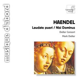 Handel: Laudate Pueri, Nisi Dominus