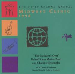 The Fifty-Second Annual Midwest Clinic, 1998