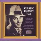 Crosby, Bing: Classic Crosby (1930-1934)