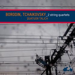 Borodin & Tchaikovsky: String Quartets
