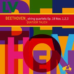 Beethoven: String Quartets Op. 18 Nos. 1, 2, 3