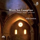 Music for Compline: Tallis, Byrd, Sheppard