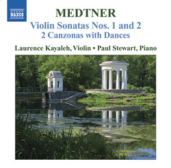 Medtner: Works for Violin and Piano (Complete), Vol. 2 - Violin Sonatas Nos. 1 and 2 / 2 Canzonas With Dances