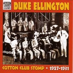 Ellington, Duke: Cotton Club Stomp (1927-1931)