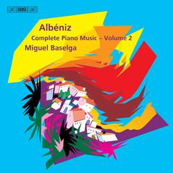 Albéniz - Piano Music, Vol. 2