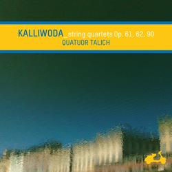 Kalliwoda: String Quartets Op. 61, 62, 90
