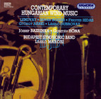 Lendvay / Bogar / Hidas / Ranki / Dubrovay: Contemporary Hungarian Wind Music