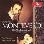 Monteverdi, C.: Madrigals for Viol Consort, Book 3 (Sex Chordae Consort of Viols, Dorenburg)