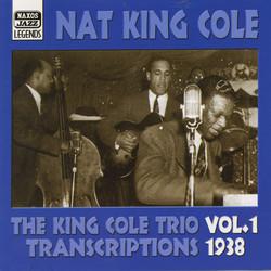 King Cole Trio: Transcriptions, Vol. 1 (1938)
