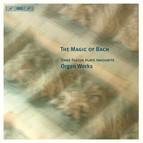 The Magic of Bach - Hans Fagius plays favourite Organ Works