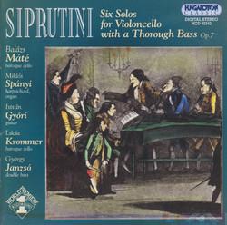 Siprutini: 6 Cello Sonatas With A Thorough Bass