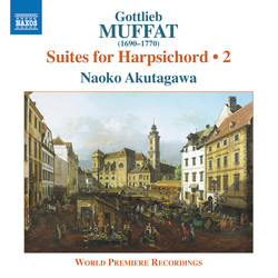 Gottlieb Muffat: Suites for Harpsichord, Vol. 2