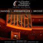 Handel, Rheinberger & Brossé