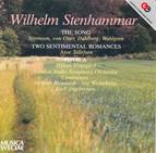 Stenhammar: Sången (The Song) / 2 Sentimental Romances / Ithaka