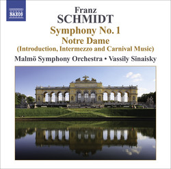 Schmidt, F.: Symphony No. 1 / Notre Dame, Act I: Introduction, Interlude and Carnival Music